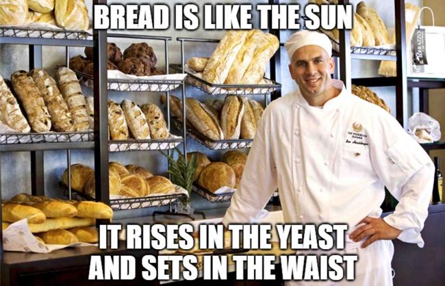 Bread is like the sun.